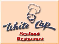 The White Cap Seafood Restaurant